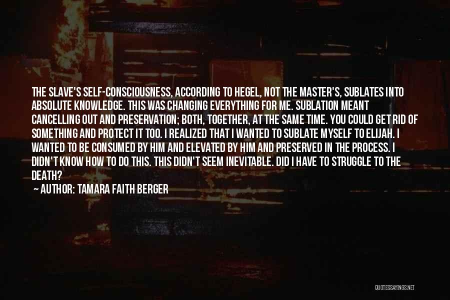 Time Changing Everything Quotes By Tamara Faith Berger