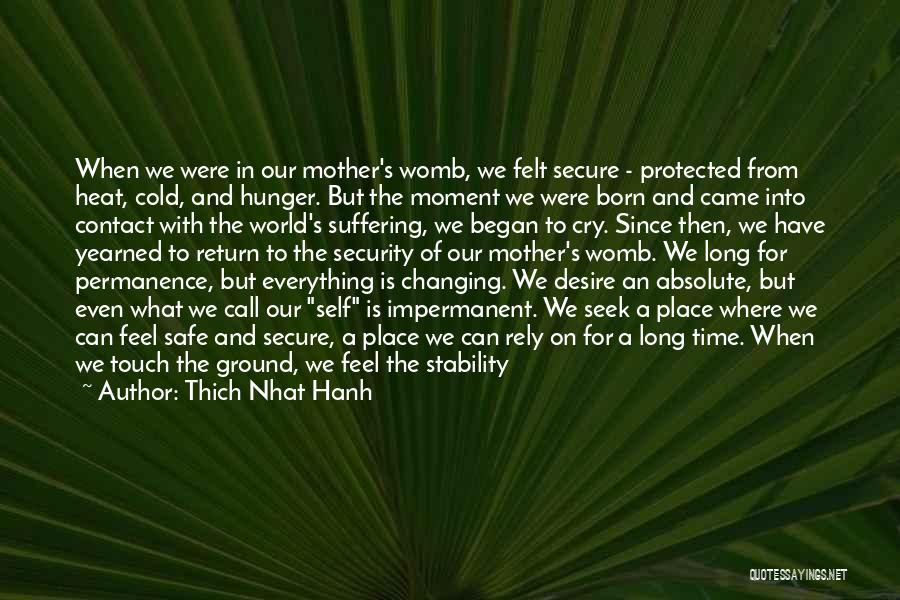 Time Changing Everything Quotes By Thich Nhat Hanh