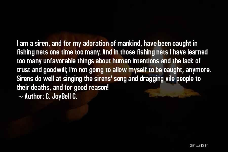 Time Dragging Quotes By C. JoyBell C.