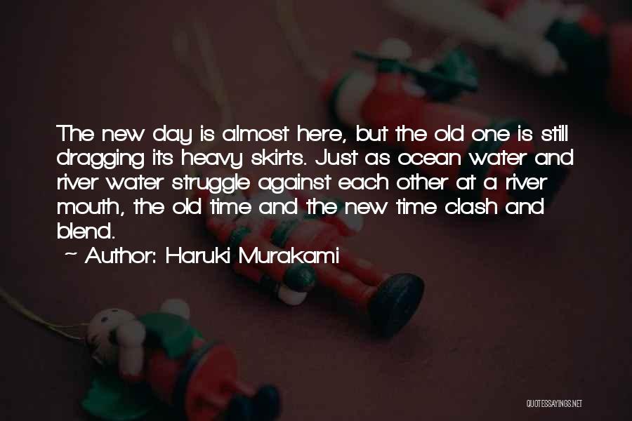 Time Dragging Quotes By Haruki Murakami