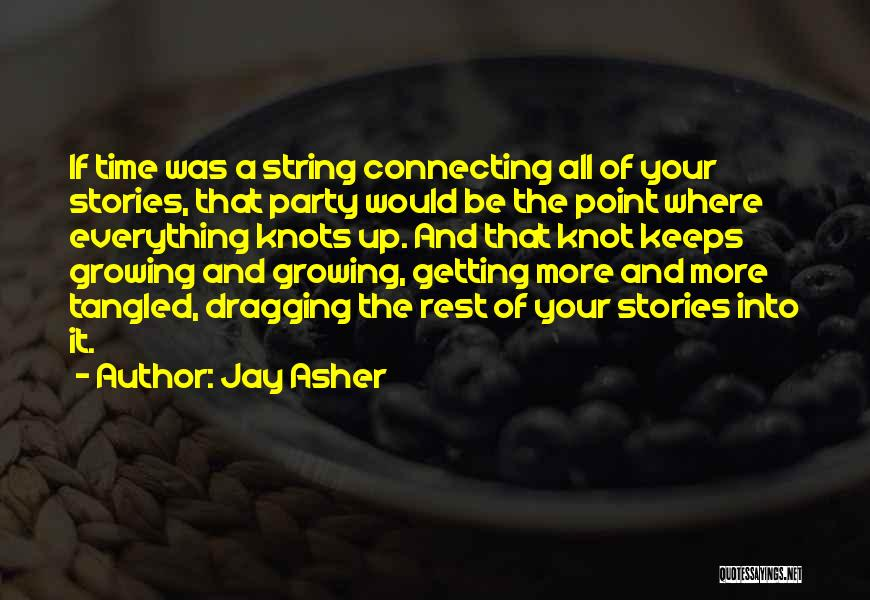 Time Dragging Quotes By Jay Asher