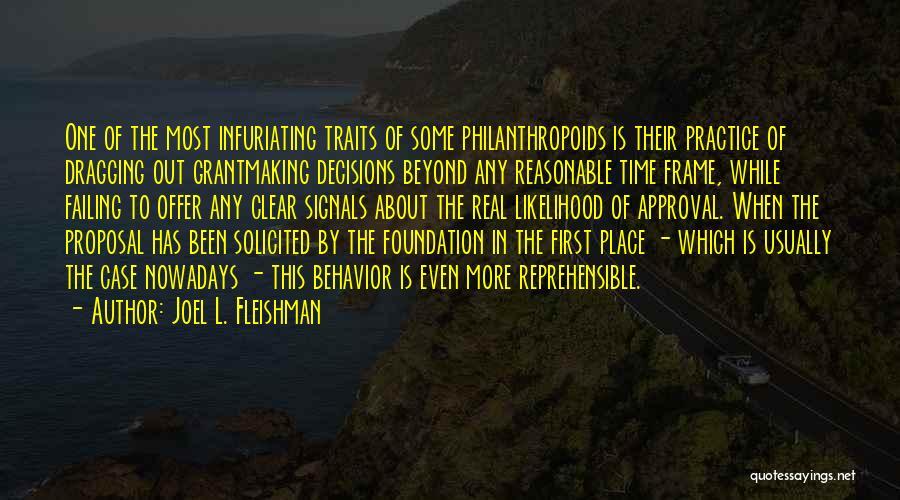 Time Dragging Quotes By Joel L. Fleishman