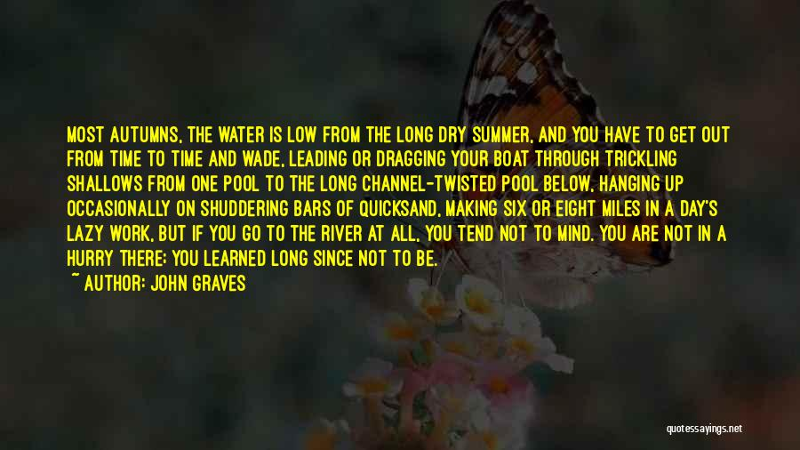 Time Dragging Quotes By John Graves
