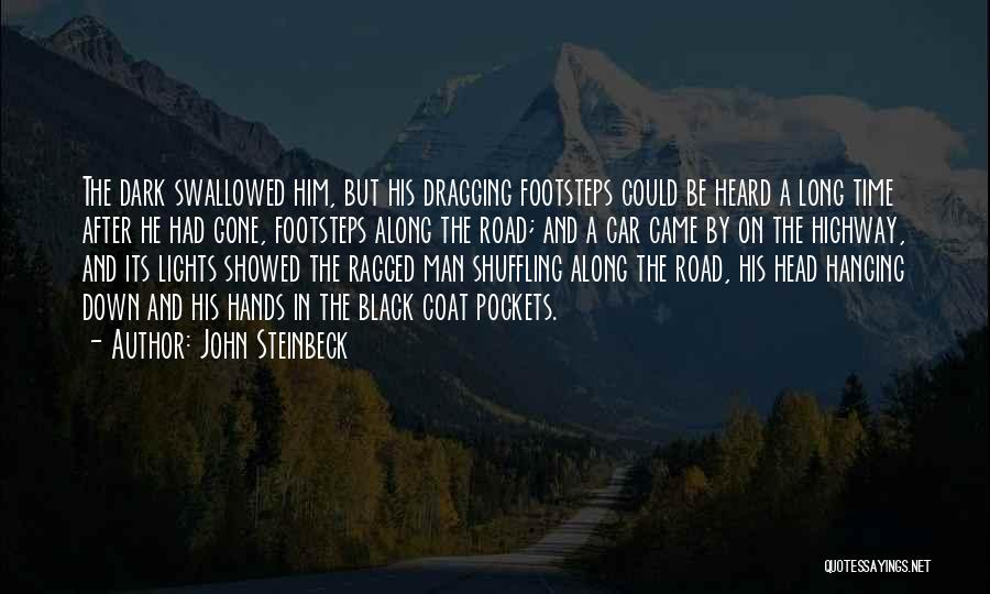 Time Dragging Quotes By John Steinbeck