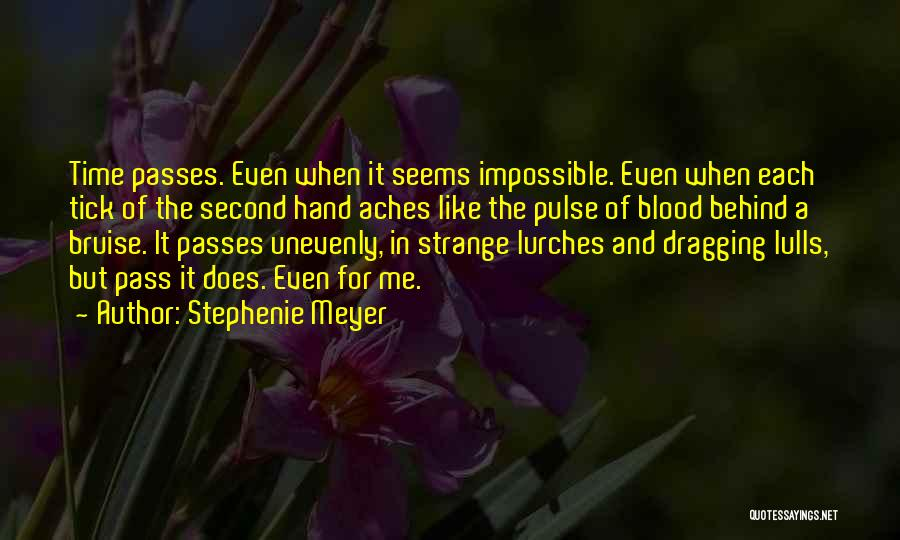 Time Dragging Quotes By Stephenie Meyer