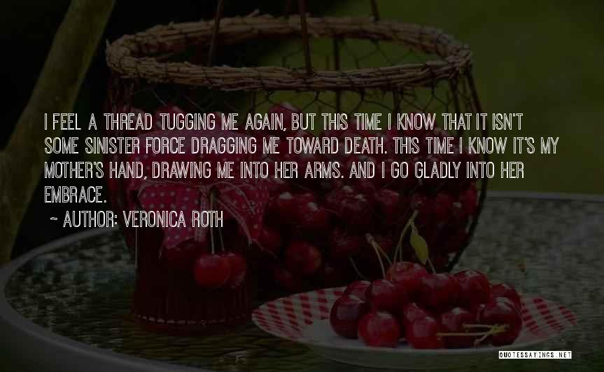 Time Dragging Quotes By Veronica Roth