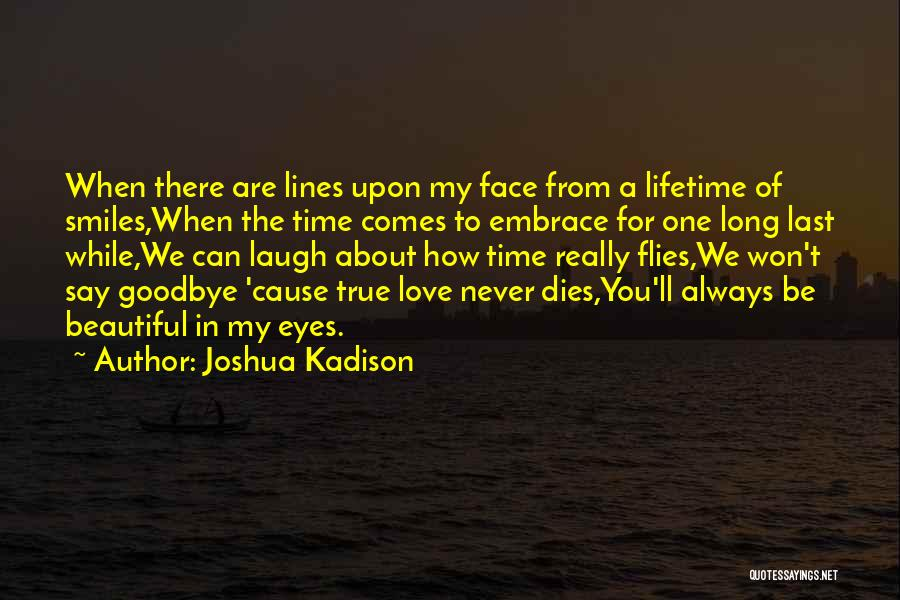 Time Flies In Love Quotes By Joshua Kadison