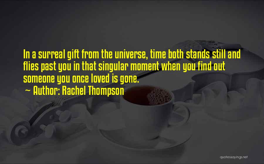 Time Flies In Love Quotes By Rachel Thompson