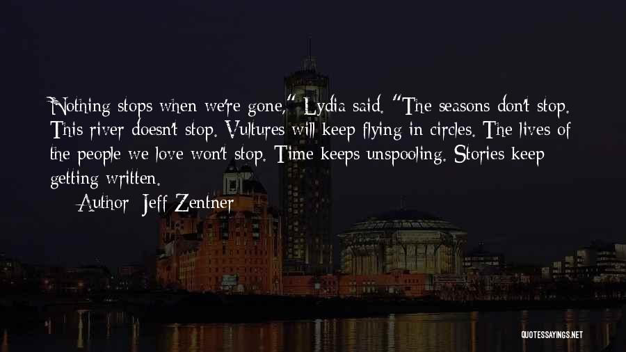 Time Flying And Love Quotes By Jeff Zentner