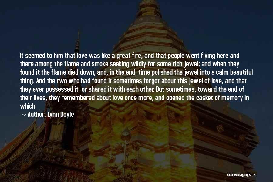 Time Flying And Love Quotes By Lynn Doyle