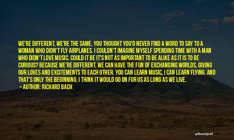 Time Flying And Love Quotes By Richard Bach