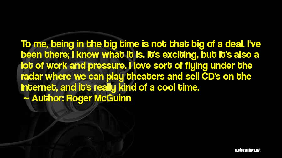 Time Flying And Love Quotes By Roger McGuinn