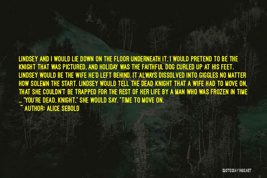 Time For Rest Quotes By Alice Sebold