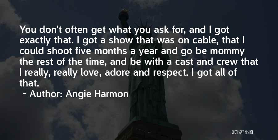 Time For Rest Quotes By Angie Harmon