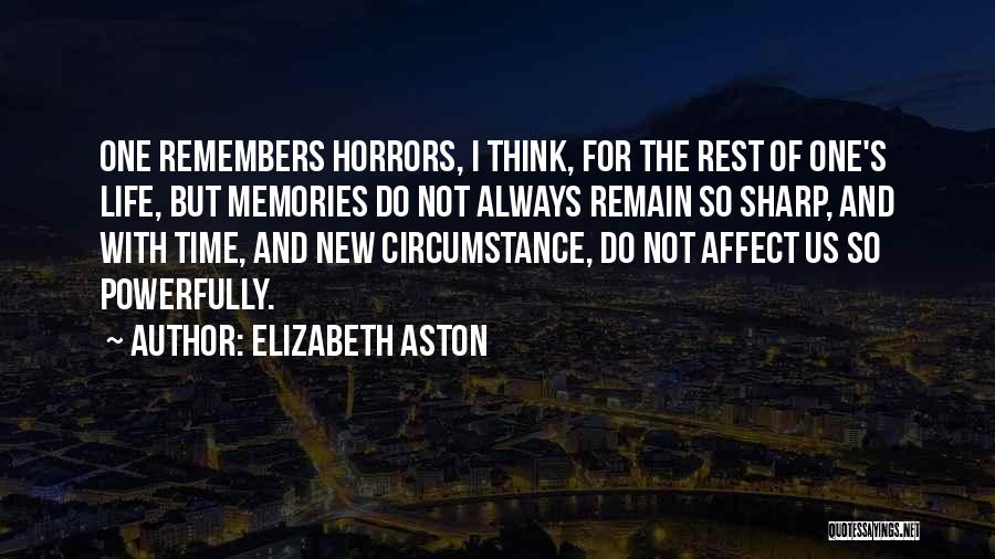 Time For Rest Quotes By Elizabeth Aston