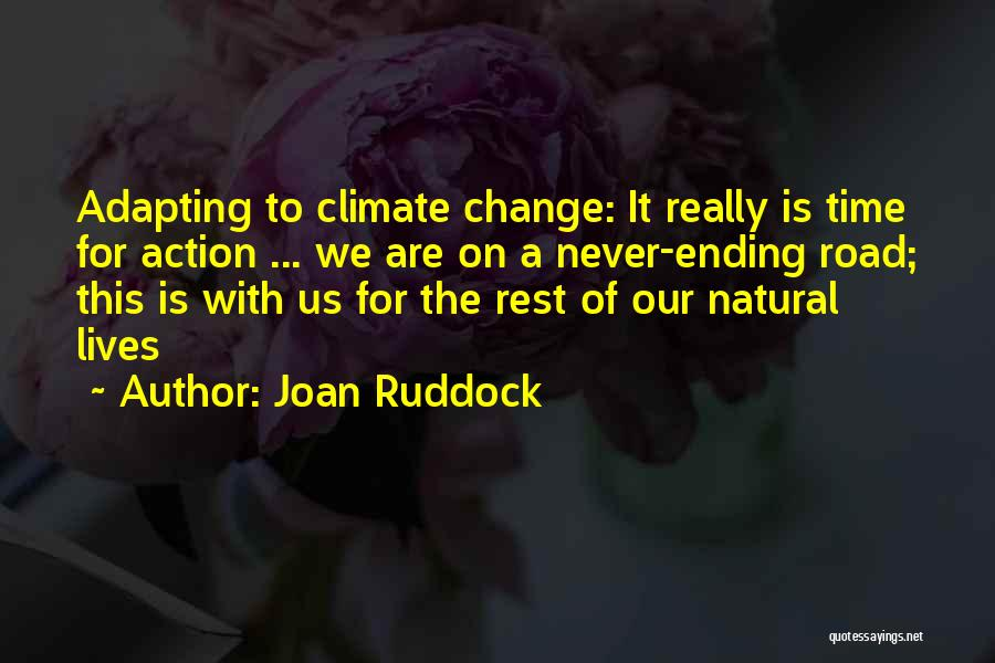 Time For Rest Quotes By Joan Ruddock