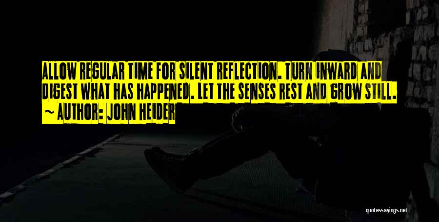 Time For Rest Quotes By John Heider