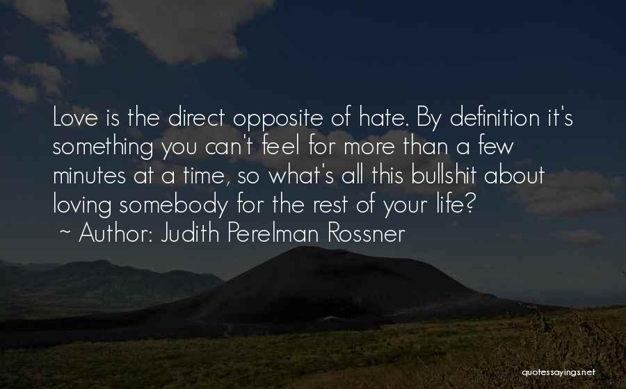 Time For Rest Quotes By Judith Perelman Rossner