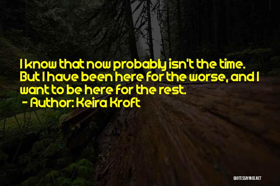 Time For Rest Quotes By Keira Kroft