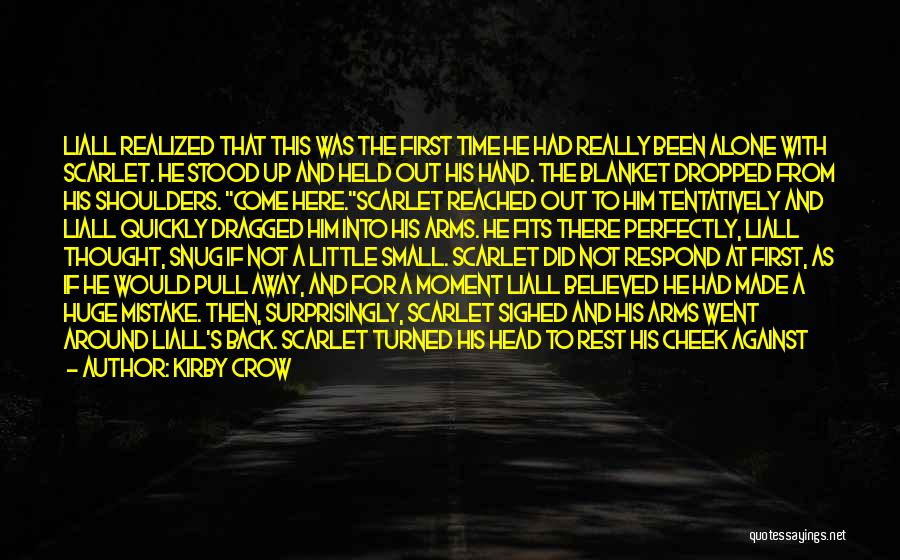 Time For Rest Quotes By Kirby Crow