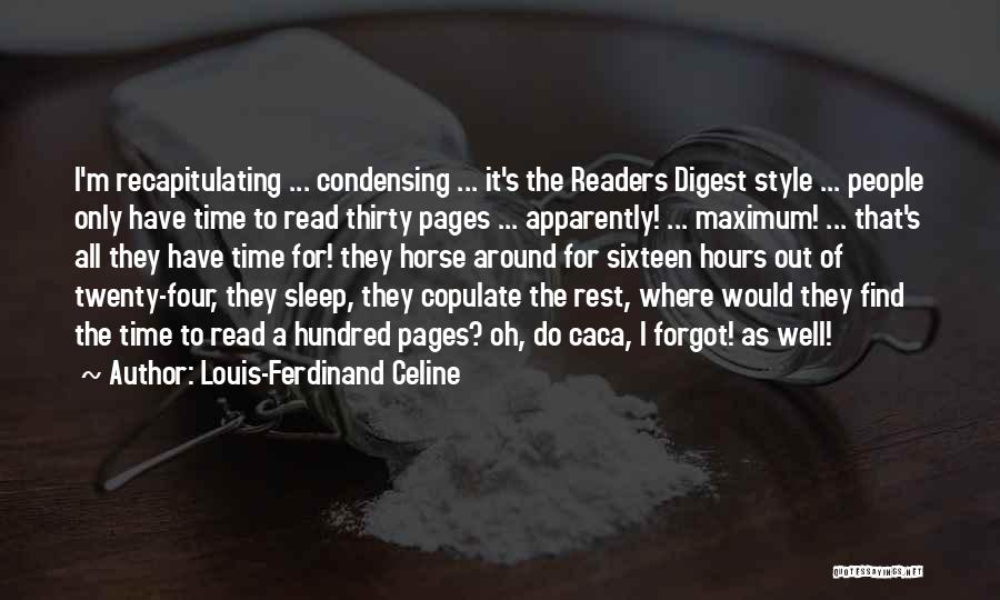 Time For Rest Quotes By Louis-Ferdinand Celine