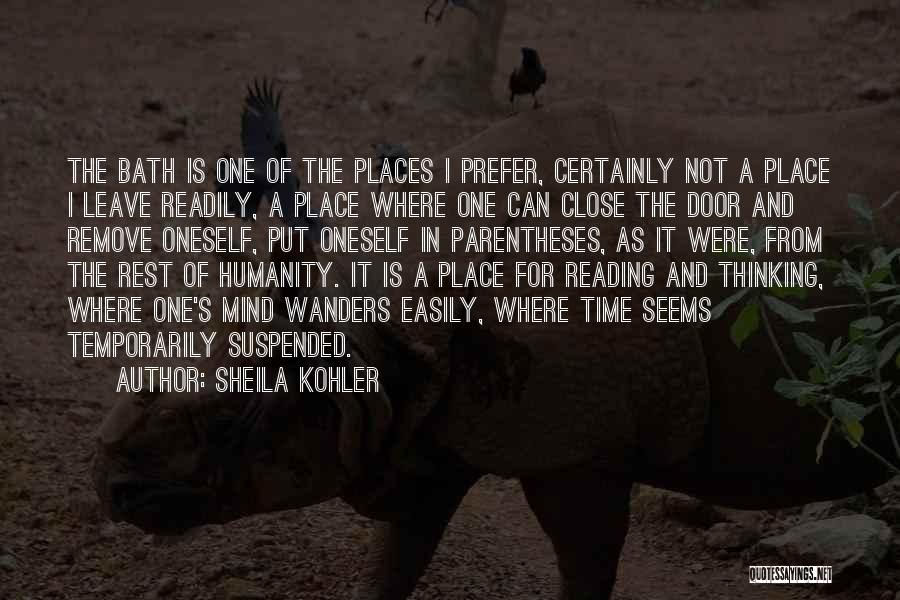 Time For Rest Quotes By Sheila Kohler