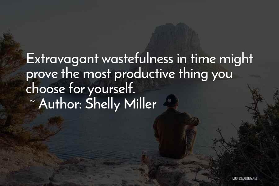 Time For Rest Quotes By Shelly Miller