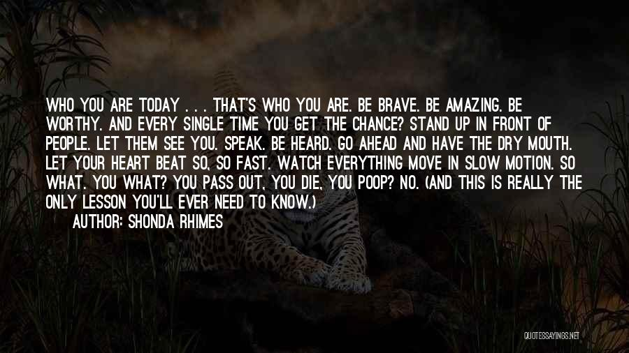 Time Go So Fast Quotes By Shonda Rhimes