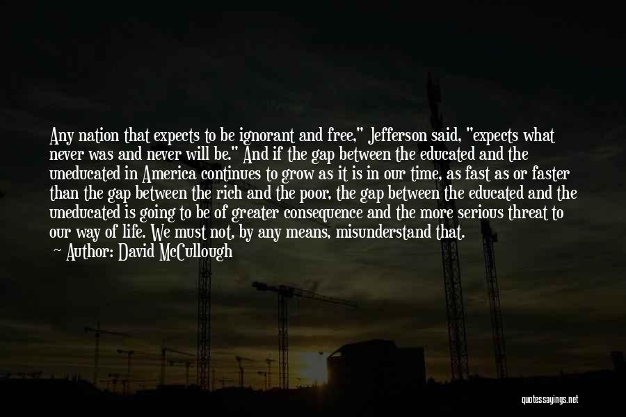 Time Going Faster Quotes By David McCullough