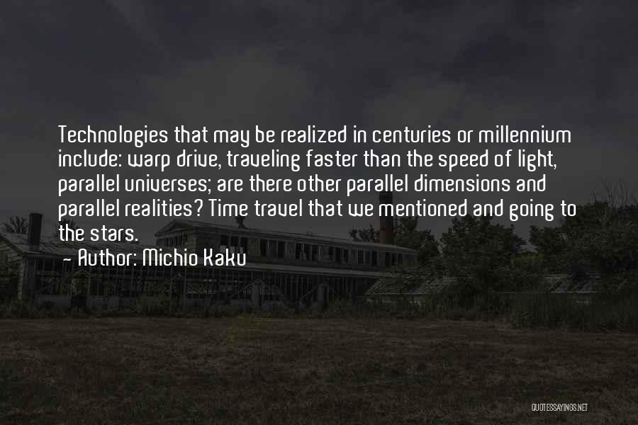 Time Going Faster Quotes By Michio Kaku