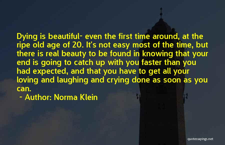 Time Going Faster Quotes By Norma Klein