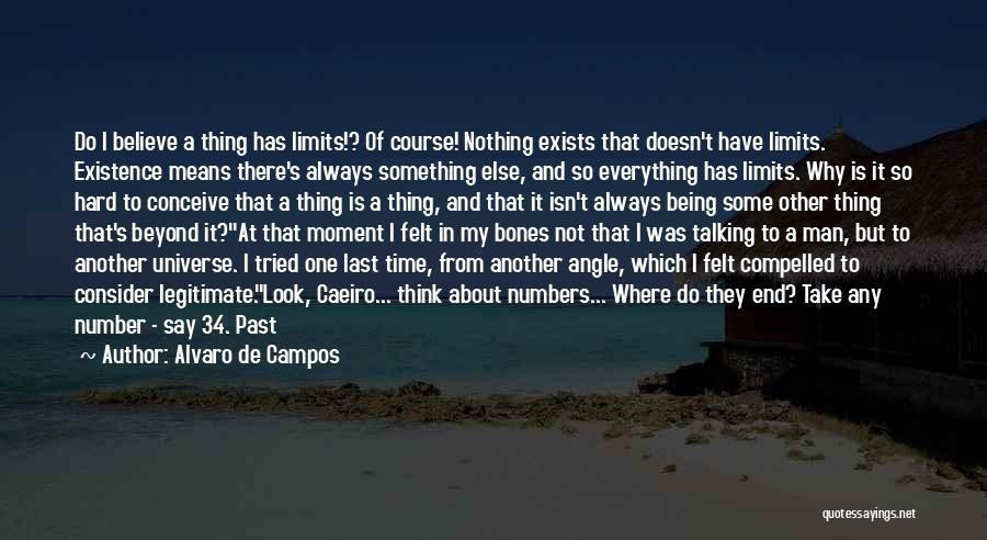 Time Has Past Quotes By Alvaro De Campos