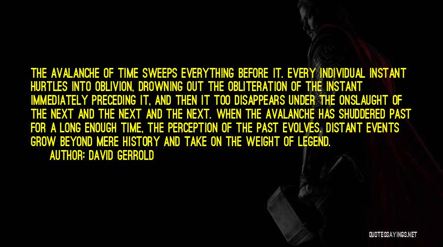 Time Has Past Quotes By David Gerrold