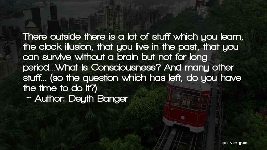 Time Has Past Quotes By Deyth Banger