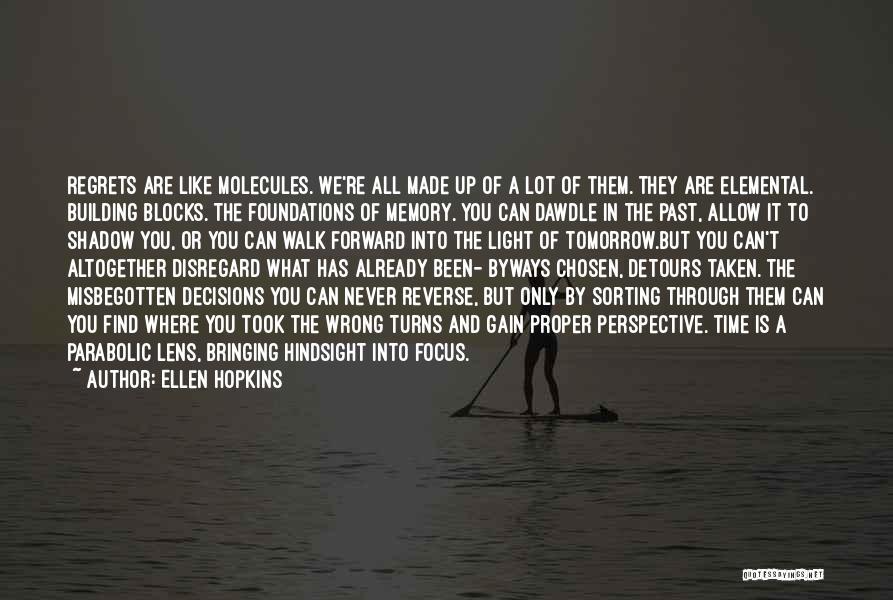 Time Has Past Quotes By Ellen Hopkins