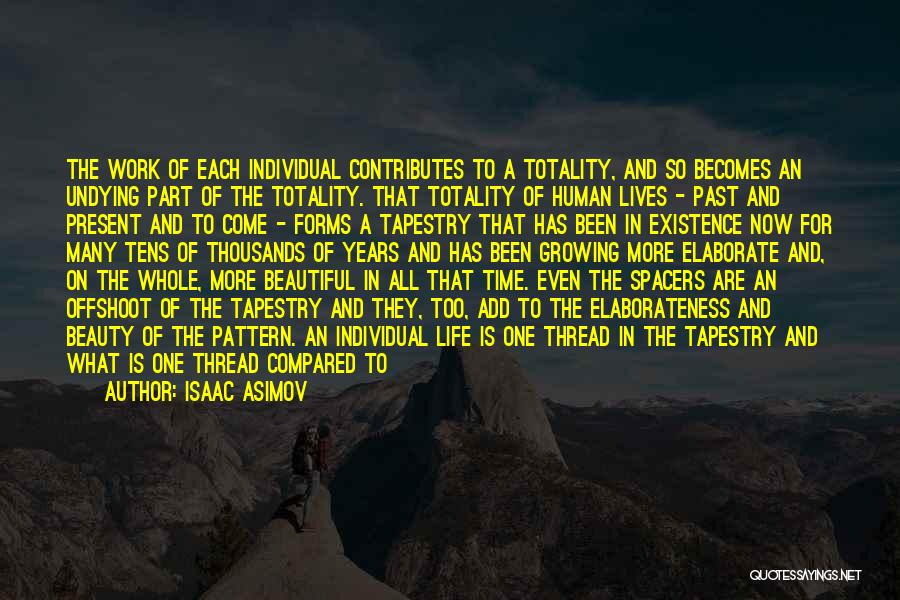Time Has Past Quotes By Isaac Asimov