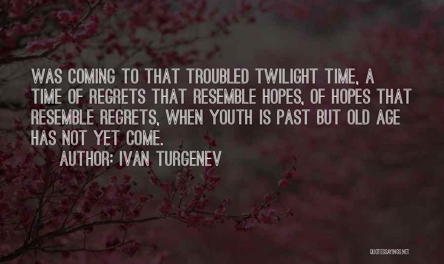 Time Has Past Quotes By Ivan Turgenev
