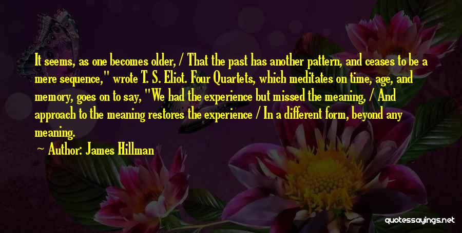 Time Has Past Quotes By James Hillman