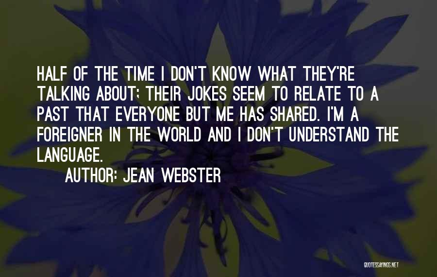 Time Has Past Quotes By Jean Webster