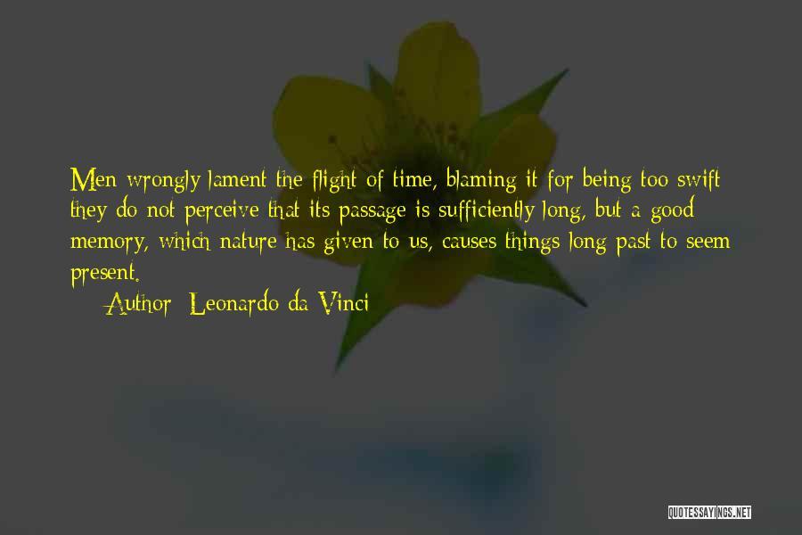 Time Has Past Quotes By Leonardo Da Vinci