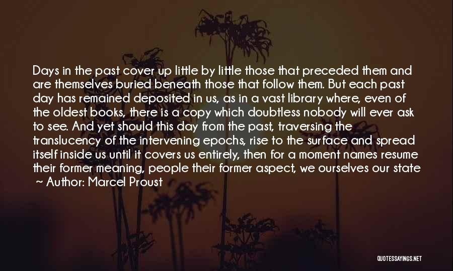 Time Has Past Quotes By Marcel Proust
