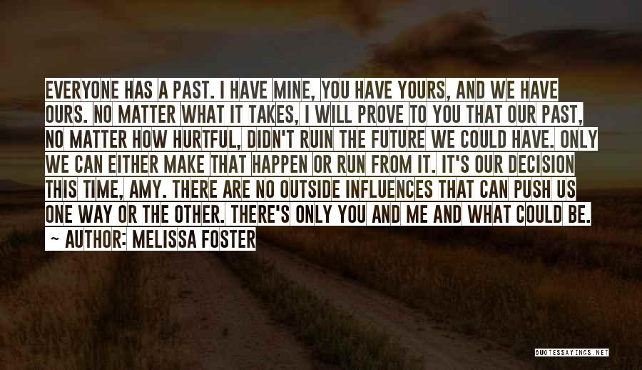 Time Has Past Quotes By Melissa Foster