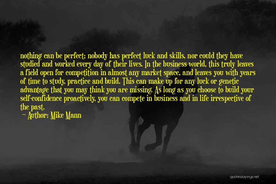 Time Has Past Quotes By Mike Mann