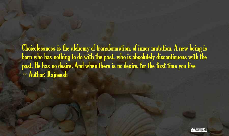 Time Has Past Quotes By Rajneesh