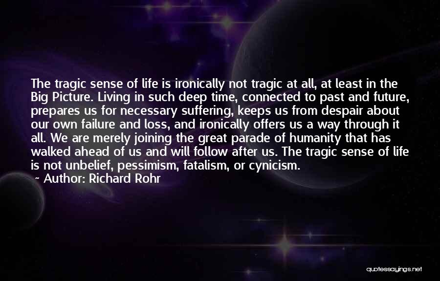 Time Has Past Quotes By Richard Rohr