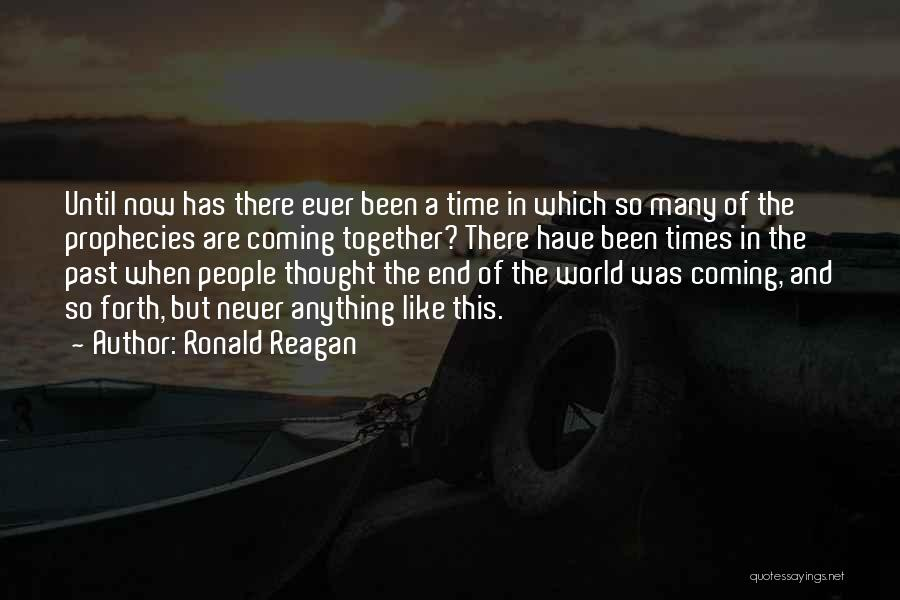 Time Has Past Quotes By Ronald Reagan