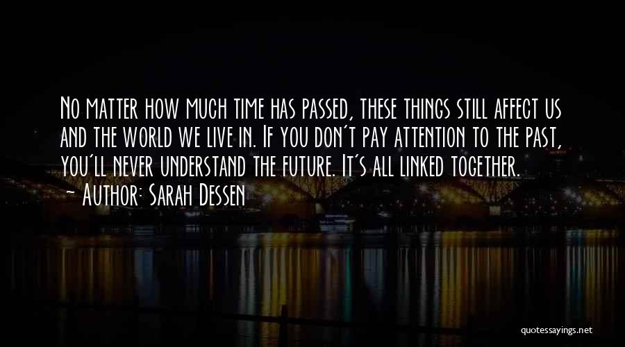 Time Has Past Quotes By Sarah Dessen