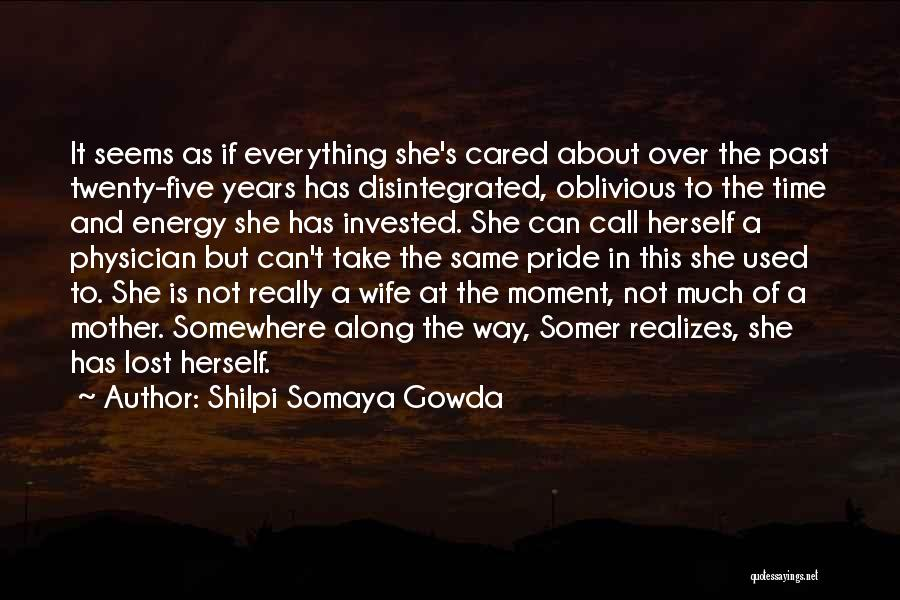 Time Has Past Quotes By Shilpi Somaya Gowda