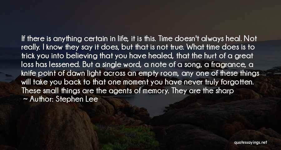 Time Has Past Quotes By Stephen Lee