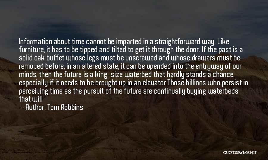 Time Has Past Quotes By Tom Robbins